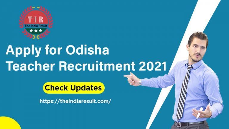 Odisha Teacher Recruitment Jobs 2021
